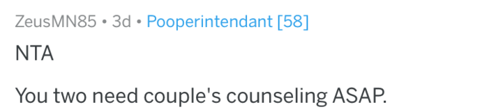 Text - ZeusMN85 3d Pooperintendant [58] NTA You two need couple's counseling ASAP