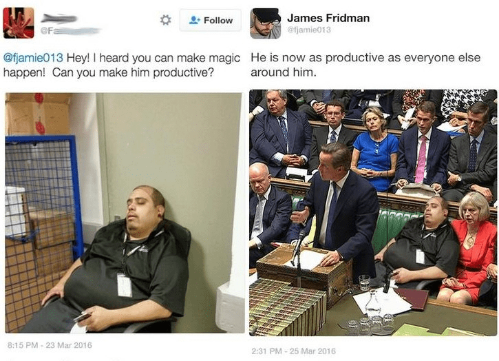 Product - James Fridman @famie013 Follow @fjamie013 Hey! I heard you can make magic He is now as productive as everyone else happen! Can you make him productive? around him 8:15 PM-23 Mar 2016 2:31 PM 25 Mar 2016