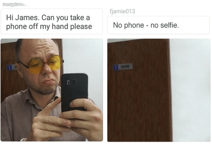 Text - fjamie013 Hi James. Can you take a phone off my hand please No phone no selfie. гизм