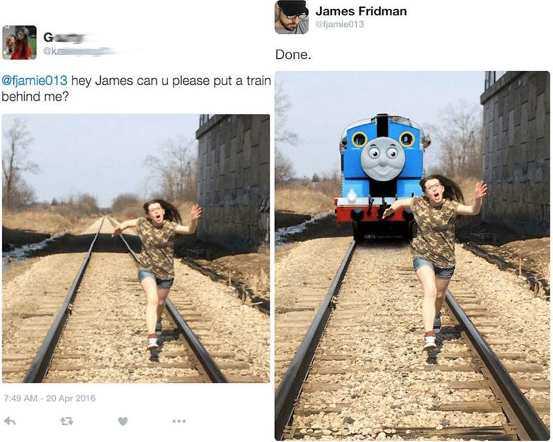 Transport - James Fridman @fjamie013 G @ka Done. @fjamie013 hey James can u please put a train behind me? 7:49 AM - 20 Apr 2016