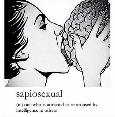 Nose - sapiosexual (n.) one who is attracted to or aroused by intelligence in others