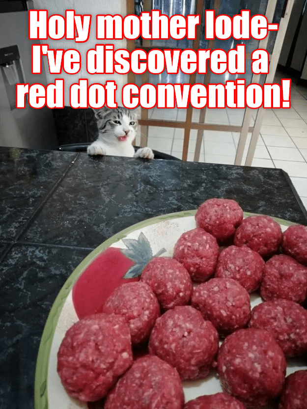 Food - Holy mother lode I've discovered a red dot convention!