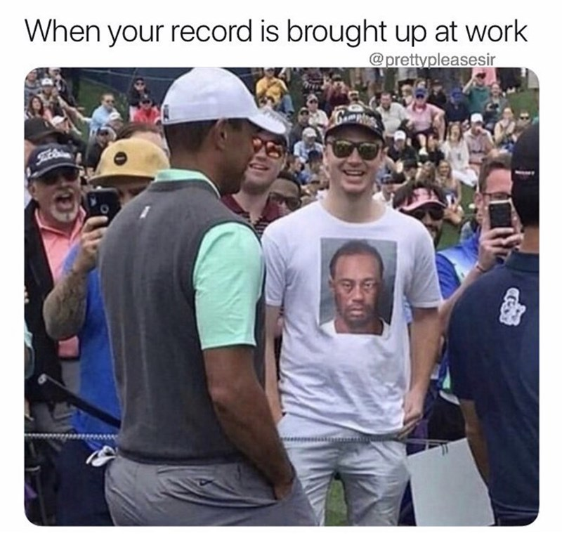 People - When your record is brought up at work @prettypleasesir