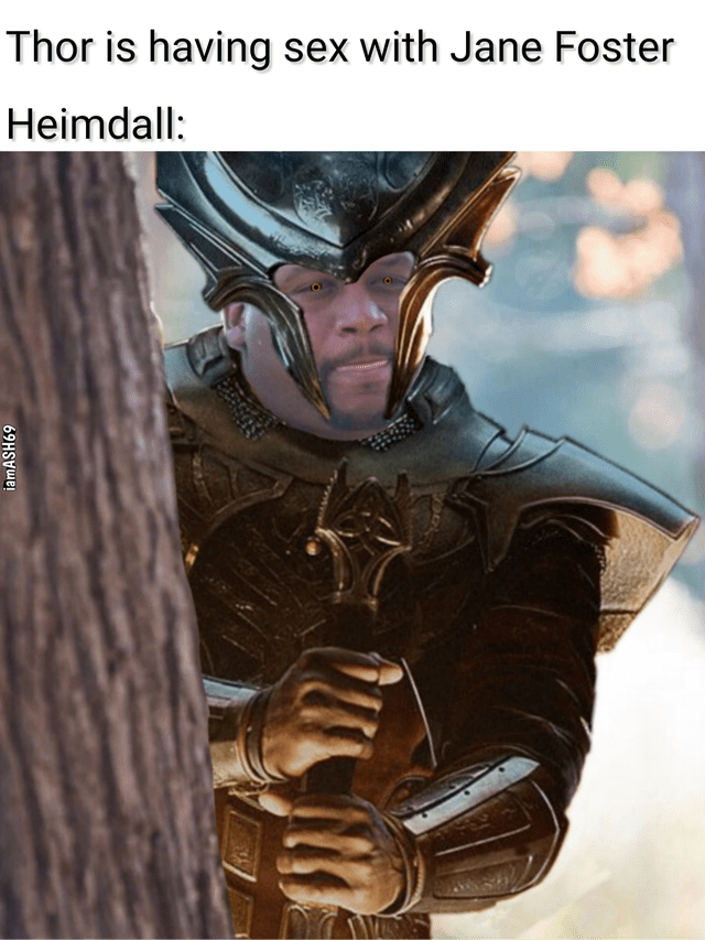 Fictional character - Thor is having sex with Jane Foster Heimdall: iamASH69