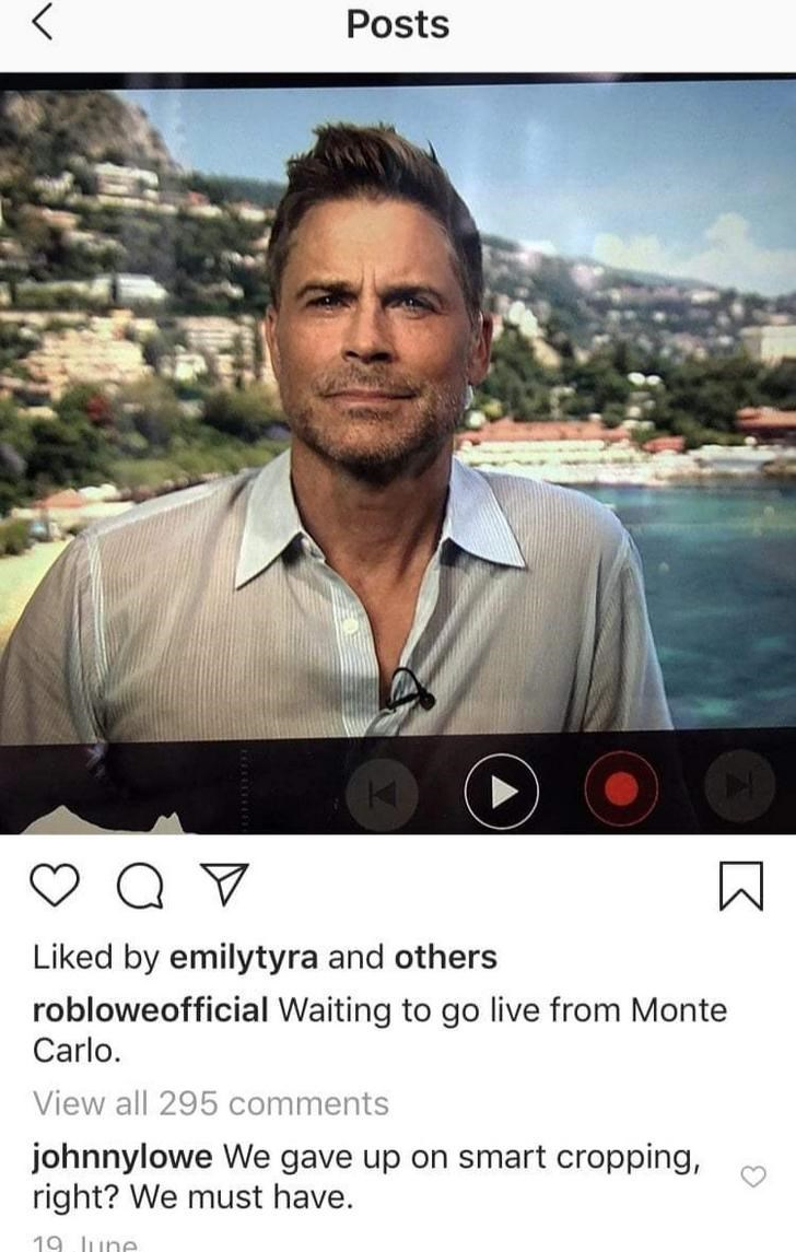Photo caption - Posts Liked by emilytyra and others robloweofficial Waiting to go live from Monte Carlo. View all 295 comments johnnylowe We gave up on smart cropping, right? We must have. 19 June