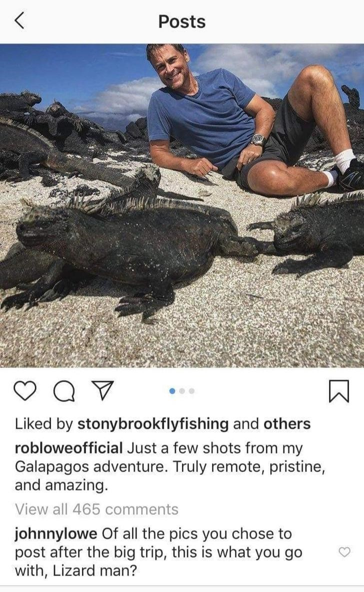 Rock - Posts Liked by stonybrookflyfishing and others robloweofficial Just a few shots from my Galapagos adventure. Truly remote, pristine, and amazing. View all 465 comments johnnylowe Of all the pics you chose to post after the big trip, this is what you go with, Lizard man?