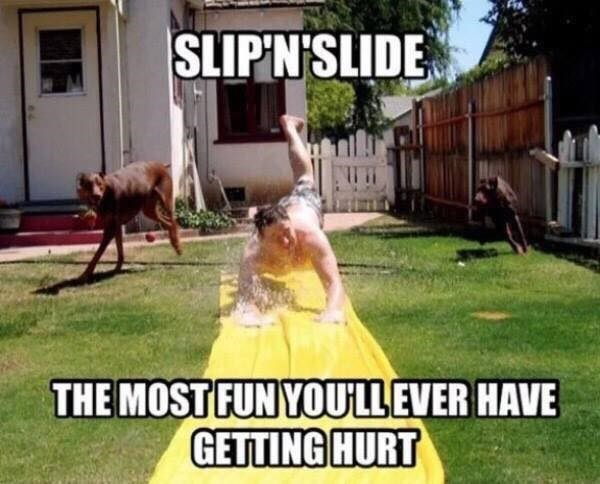 Lawn - SLIPN'SLIDE THE MOST FUN YOULLEVER HAVE GETTING HURT