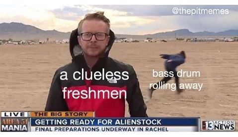 Natural environment - @thepitmemes a clueless freshmen bass drum rolling away LIVE AREA5 GETTING READY FOR ALIENSTOCK MANIA FINAL PREPARATIONS UNDERWAY IN RACHEL THE BIG STORY ASTION 13NEWS