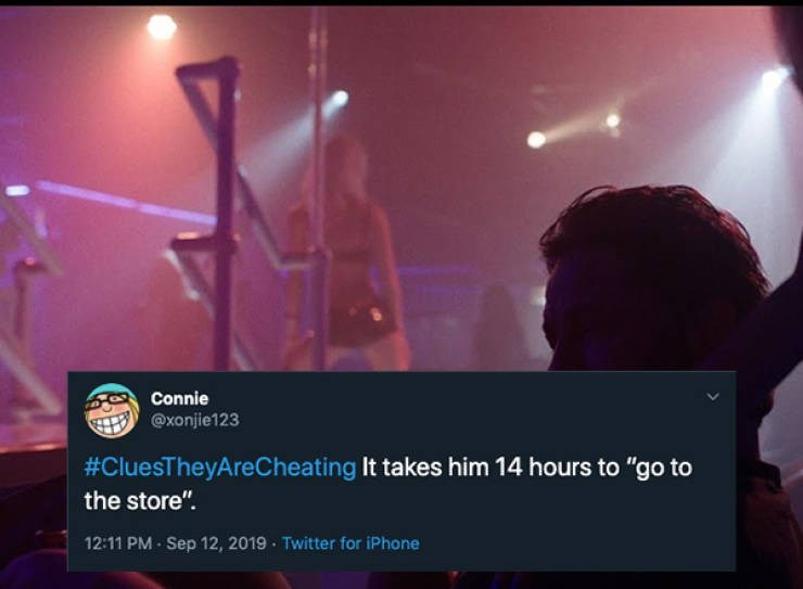 """Sky - Connie @xonjie123 #CluesTheyAreCheating It takes him 14 hours to """"go to the store"""" 12:11 PM Sep 12, 2019 Twitter for iPhone"""
