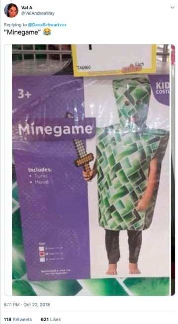 """Text - Val A eValAndreaWay Replying to DanaSchwartzzz """"Minegame"""" TANO KID COST 3+ Minegame Includes Tunic Hood 5:11 PM-Oct 22, 2018"""