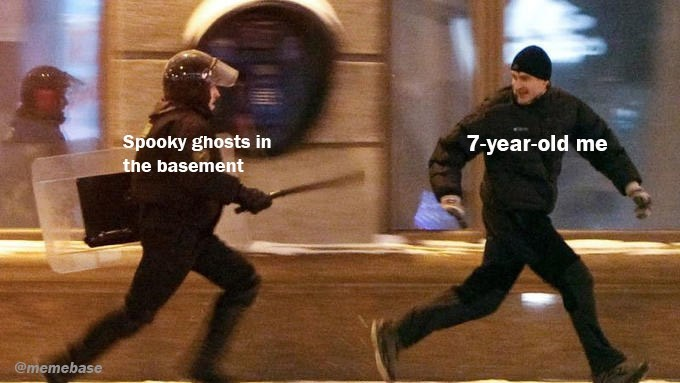 Duel - Spooky ghosts in 7-year-old me the basement @memebase