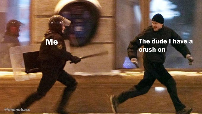Duel - Me The dude I have a crush on @memebase