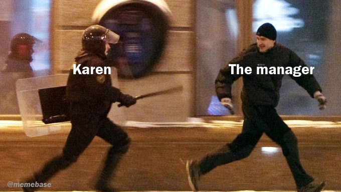 Duel - Karen The manager @memebase