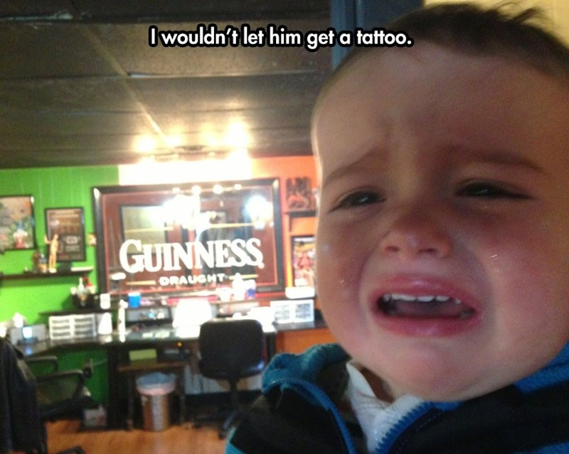 Face - Owouldn't let him get a tattoo. GUINNESS ORAUGHT