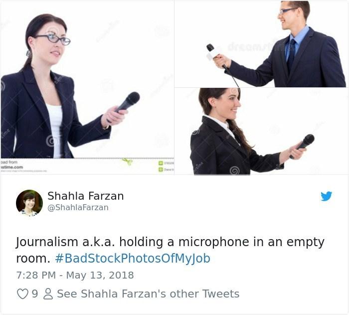 Business - dreamim ad from stime.com ww Shahla Farzan @ShahlaFarzan Journalism a.k.a. holding a microphone in an empty room. #BadStockPhotosOfMyJob 7:28 PM - May 13, 2018 See Shahla Farzan's other Tweets 9