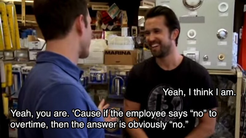 """Product - MARINA Yeah, I think I am. Yeah, you are. Cause if the employee says """"no"""" to overtime, then the answer is obviously """"no."""""""