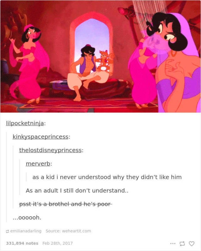 Cartoon - lilpocketninja: kinkyspaceprincess: thelostdisneyprincess: merverb: as a kid i never understood why they didn't like him As an adult I still don't understand. psst it's a brothel and he's poor ...o0000h. emilianadarling Source: weheartit.com 331,894 notes Feb 28th, 2017