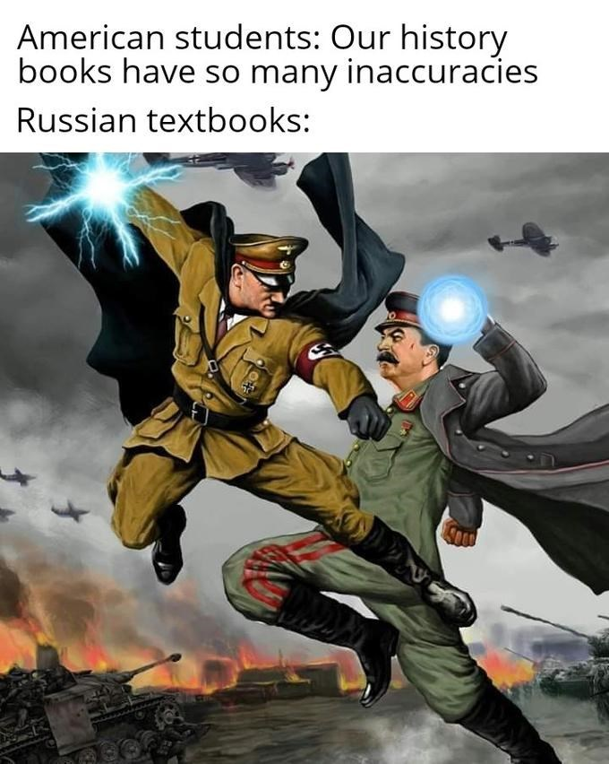 Fictional character - American students: Our history books have so many inaccuracies Russian textbooks: