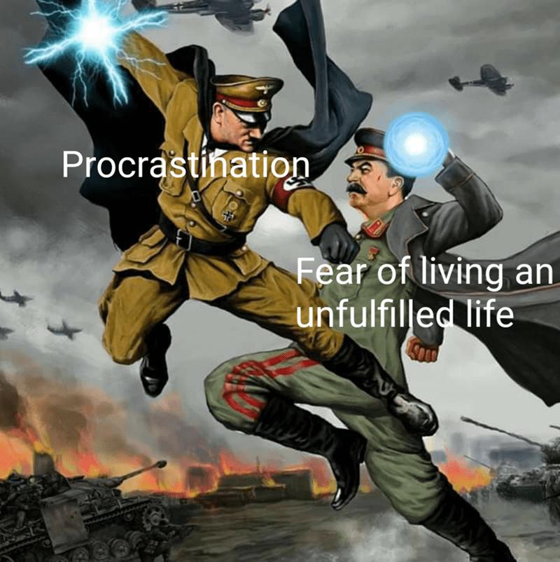 Fictional character - Procrastination Fear of livingan unfulfilled life