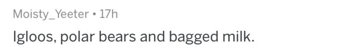 Text - Moisty_Yeeter 17h gloos, polar bears and bagged milk.
