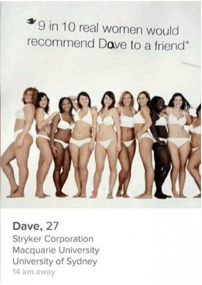 Lingerie - 9 in 10 real women would recommend Dave to a friend* Dave, 27 Stryker Corporation Macquarie University University of Sydney 14 km away
