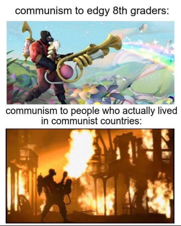 Poster - communism to edgy 8th graders: communism to people who actually lived in communist countries: