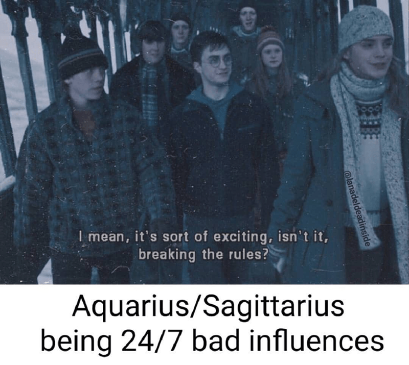 Font - I mean, it's sort of exciting, isn't it, breaking the rules? Aquarius/Sagittarius being 24/7 bad influences @lanadeldeadinside