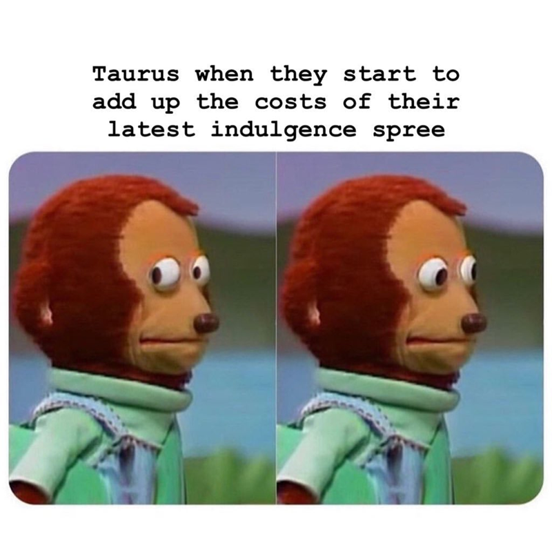 Animated cartoon - Taurus when they start to add up the costs of their latest indulgence spree