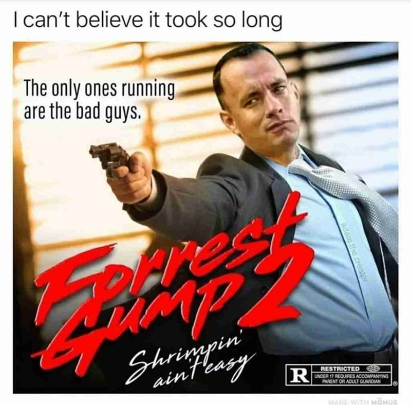 Movie - I can't believe it took so long The only ones running are the bad guys. es Shringrin 'ainteasy R RESTRICTED UNDER 17 REQUIRES ACCOMPANYING PARENT OR ADULT GUARDIAN MADE WITH HOHUS