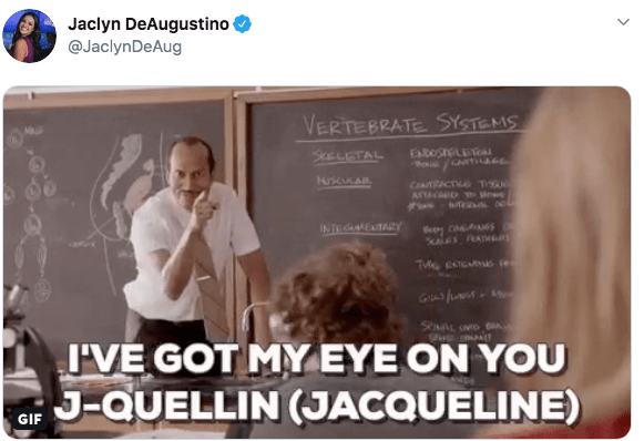 Text - Jaclyn DeAugustino @JaclynDeAug VERTEBRATE SYSTEMS EADosreLEc SkELETAL uscuCAR CeaTRACT T ATTACD e e BeyCAN65 KaLES FRATH INTEGANETARY Gusfu SNAL D I'VE GOT MY EYE ON YOU J-QUELLIN (JACQUELINE) GIF