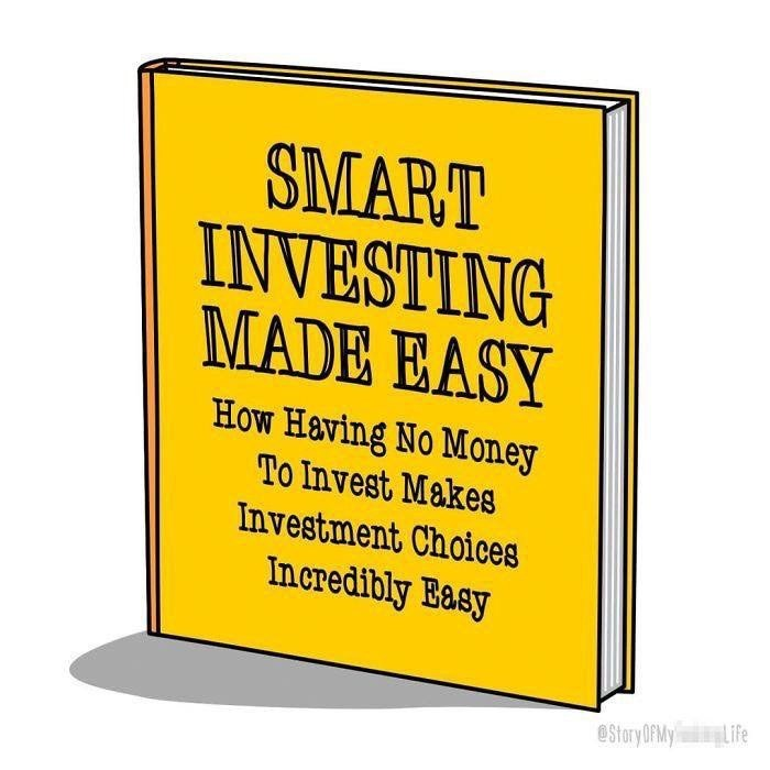 Text - SMART INVESTING MADE EASY How Having No Money To Invest Makes Investment Choices Incredibly Easy Life eStory OFMY