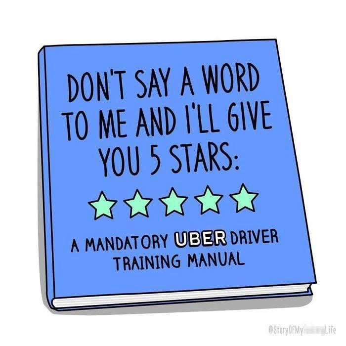 Text - DON'T SAY A WORD TO ME AND I'LL 6IVE YOU 5 STARS: A MANDATORY UBER DRIVER TRAINING MANUAL @StaryOFMy Life