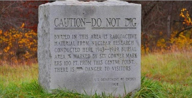 Headstone - CAUTION-DO NOT G BWRIED IN THIS AREA IS RADI1OACTIVE MATERIAL FROM NUCLEAR RESEARCH CONDUCTED HERE 1943-1949. BURIAL MARKED BY STX CORNER MARK AREA ERS 100 FT. FROM THIS CENTRR POINT THERE IS DANGER TO VISITORS US DEPARTMENT OF ENERGY 1474