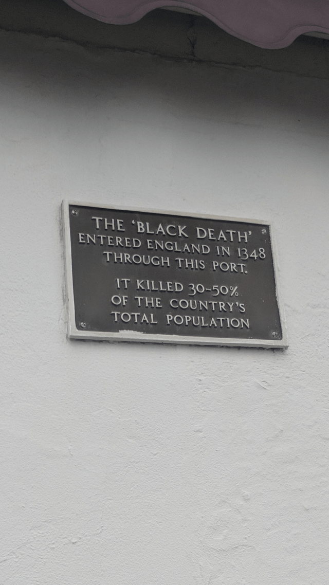 Text - THE 'BLACK DEATH' ENTERED ENGLAND IN 1348 THROUGH THIS PORT. IT KILLED 30-50% OF THE COUNTRY'S TOTAL POPULATION