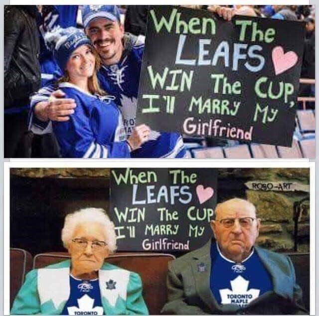 People - When The LEAFS WIN The CUP I MARR My Girlfriend RO A When The POBO-ART LEAFS WIN The CUP II MARR My Girlfriend TORONTO MAPLE TORONTO