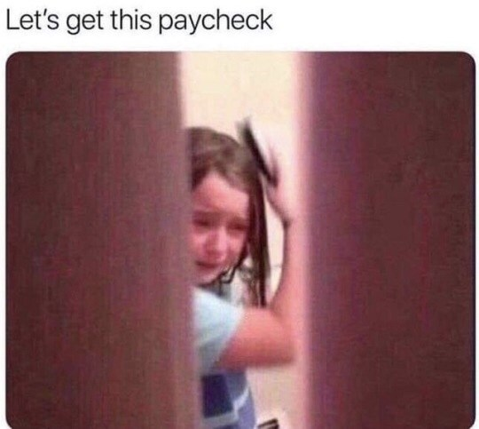 Text - Let's get this paycheck