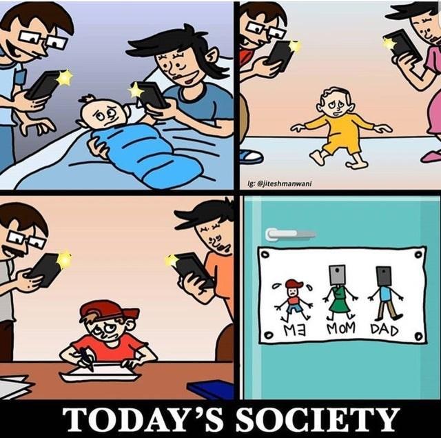 Cartoon - g:ejiteshmanwani Ma MoM DAD TODAY'S SOCIETY
