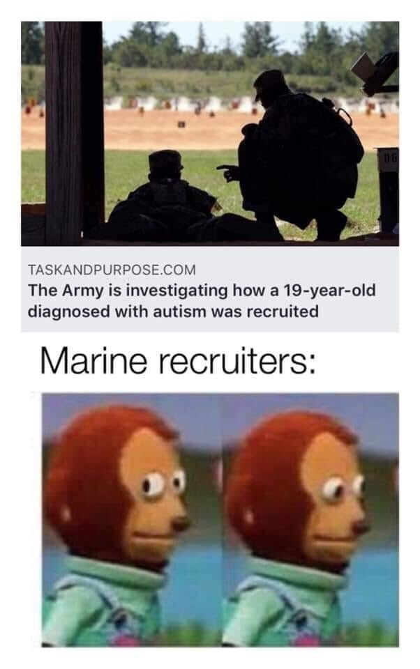 Adaptation - TASKANDPURPOSE.COM The Army is investigating how a 19-year-old diagnosed with autism was recruited Marine recruiters: