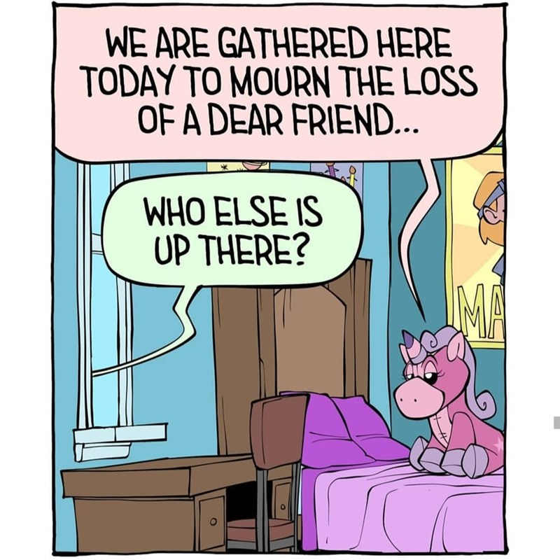 Cartoon - WE ARE GATHERED HERE TODAY TO MOURN THE LOSS OF A DEAR FRIEND... WHO ELSE IS UP THERE? MA