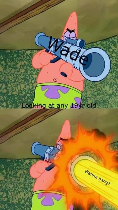 Cartoon - CWade Lodking at any 19rold Wanna bang?
