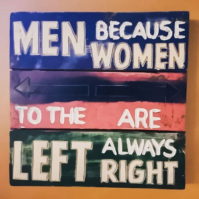 Font - BECAUSE MENWOMEN ARE ALWAYS LEFT RIGHT TO THE