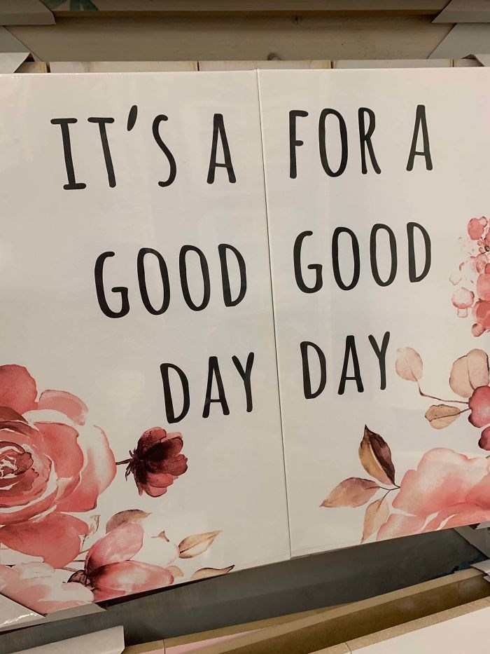 Font - IT'S A FOR A GOOD GOOD DAY DAY