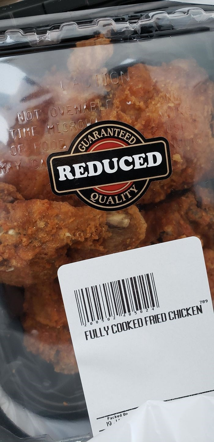 Food - ASTION NOT OVENAPL TIME MICRO OF FOODARANTER US NJUR MY CA REDUCED QUALITY 0 5 0 2 4 789 0 O 5 0 2 FULLY COOKED FRIED CHICKEN Packed On