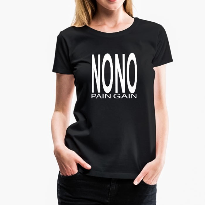T-shirt - NONO PAIN GAIN