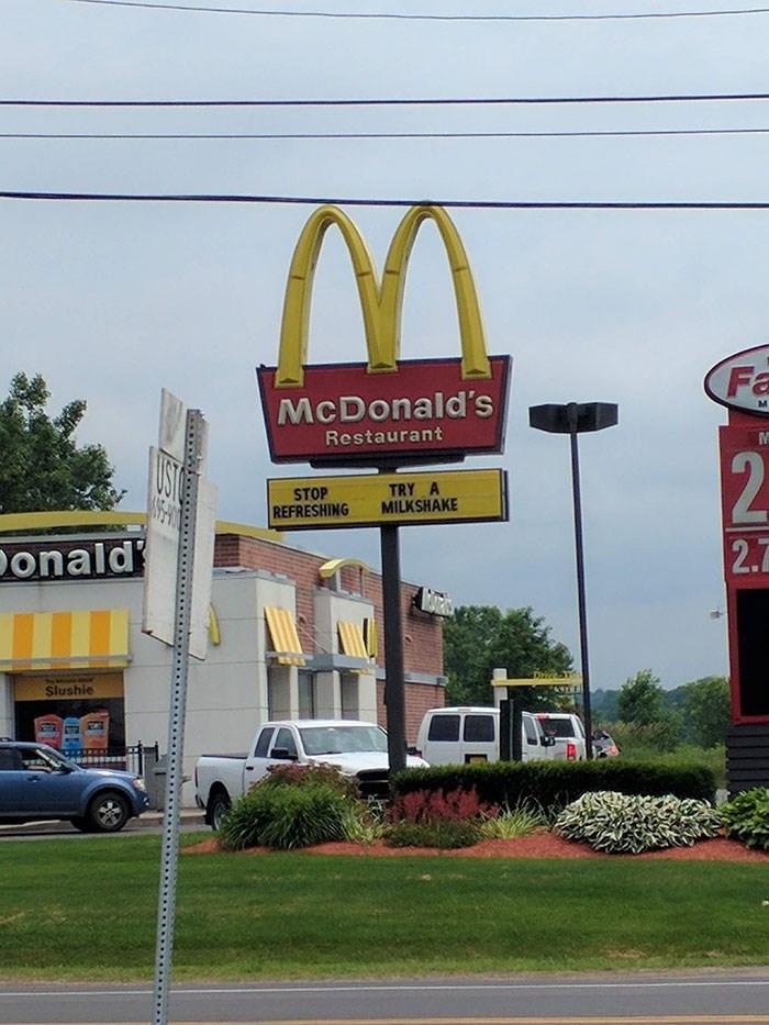 Signage - Fa McDonald's Restaurant 2 UST TRY A MILKSHAKE STOP REFRESHING 2.7 onald Slushie
