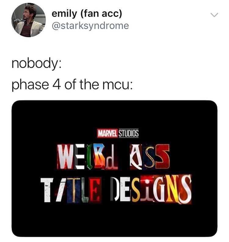 Text - emily (fan acc) @starksyndrome nobody: phase 4 of the mcu: MARVEL STUDIOS WEIK ASS TILE DESIGNS