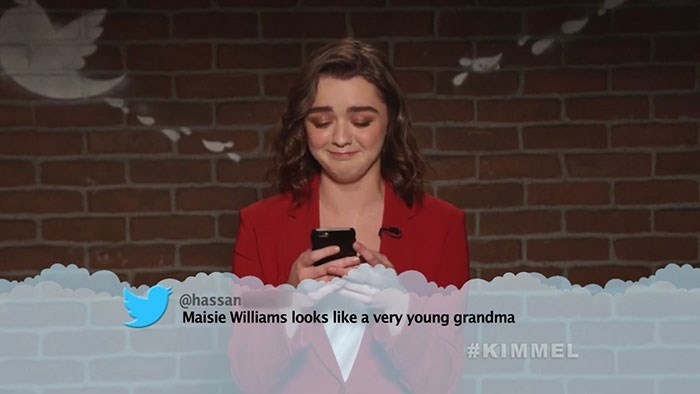 Text - @hassan Maisie Williams looks like a very young grandma #KIMMEL