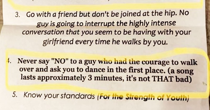 "Text - 3. Go with a friend but don't be joined at the hip. No guy is going to interrupt the highly intense conversation that you seem to be having with your girlfriend every time he walks by you Never say ""NO"" to a guy who had the courage to walk over and ask you to dance in the first place. (a song lasts approximately 3 minutes, it's not THAT bad) 4. 5. Know your standards (For the Sirengih of Youih)"