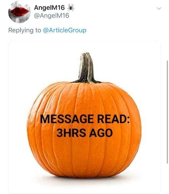 Pumpkin - AngelM16 @AngelM16 Replying to @ArticleGroup MESSAGE READ: 3HRS AGO