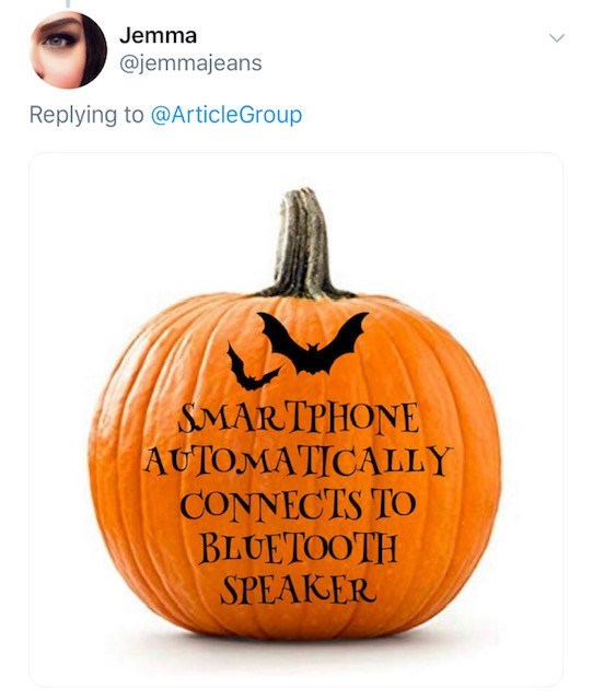 Pumpkin - Jemma @jemmajeans Replying to @ArticleGroup SMARTPHONE AUTOMATICALLY CONNECTS TO BLULTOOTΗ SPEAKER